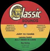 Lacksley Castell - Just To Young (Classic Sounds / Common Ground) 12""